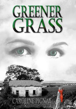 Book Greener Grass by Caroline Pignat