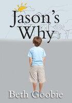 Jason's Why