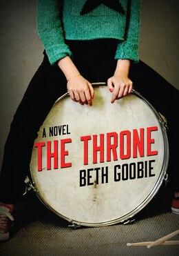 Book The Throne: A Novel by Beth Goobie