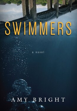 Book Swimmers by Amy Bright