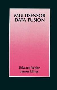 Book Multisensor Data Fusion by Edward L. Waltz