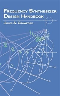 Frequency Synthesizer Design Handbook by Crawford
