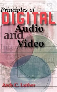Principles Of Digital Audio And Video