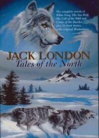 Book Tales Of The North by Jack London