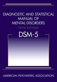 Book Diagnostic And Statistical Manual Of Mental Disorders (dsm-5 ) by American Psychiatric