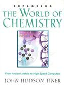 Exploring The World Of Chemistry: EXPLORING THE WORLD OF CHEMIST