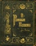 The PILGRIMS PROGRESS: Anniversary Collector's Edition