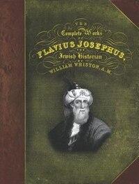 COMPLETE WORKS OF FLAVIUS JOSEPHUS,THE