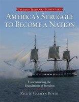 AMERICAS STRUGGLE TO BECOME A NATION
