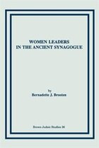 Women Leaders In The Ancient Synagogue