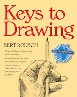 Keys to Drawing: Keys To Drawing
