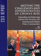 Meeting The Challenges And Opportunities Of China's Rise: Expanding And Improving Interaction…