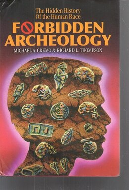Book Forbidden Archeology: The Full Unabridged Edition by Michael A. Cremo