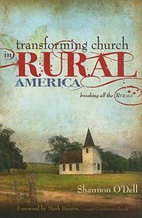 Book Transforming Church In Rural America by Shannon ODell
