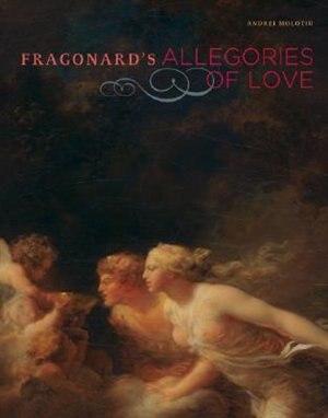 Fragonard's Allegories Of Love by Andrei Molotiu