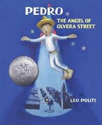 Pedro: The Angel Of Olvera Street