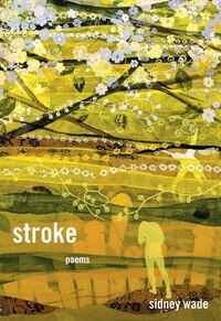 Stroke: Poems
