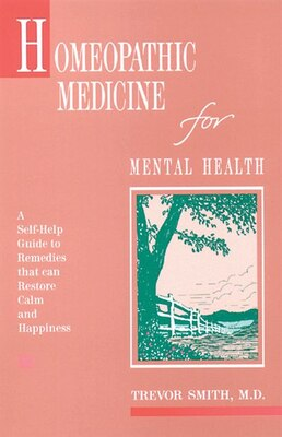 Book Homeopathic Medicine for Mental Health by Trevor Smith