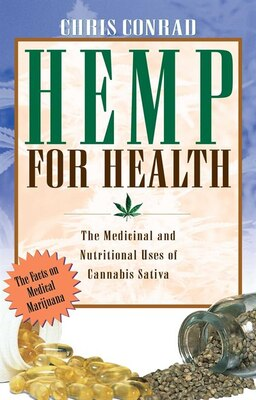 Book Hemp For Health: The Medicinal and Nutritional Uses of Cannabis Sativa by Chris Conrad