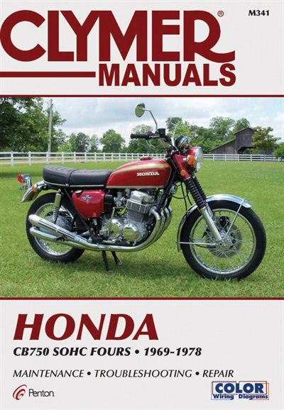 Clymer Honda Cb750 Sohc Fours, 1969-1978: Maintenance, Troubleshooting, Repair by NA Penton Staff