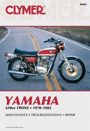 Clymer Yamaha 650cc Twins 1970-1982: Maintenance, Troubleshooting, Repair by Eric Penton Staff