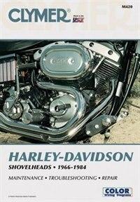Clymer Harley-davidson Shovelheads 66-84: Service, Repair, Maintenance by Ron Wright