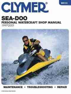 Sea-doo Water Vehicles Shop Manual: 1997-2001 (clymer Personal Watercraft) by .. Penton Staff
