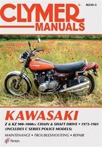 Kawasaki Z & Kz 900-1000 Cc Chain & Shaft Drive 1973-1981 by Ed Penton Staff