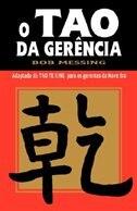 Book O Tao Da Gerencia by Bob Messing