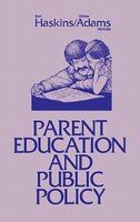 Parent Education And Public Policy