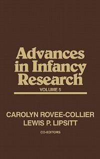 Book Advances In Infancy Research, Volume 5 by Lewis Paeff Lipsitt