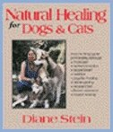 Book Natural Healing For Dogs And Cats by Diane Stein