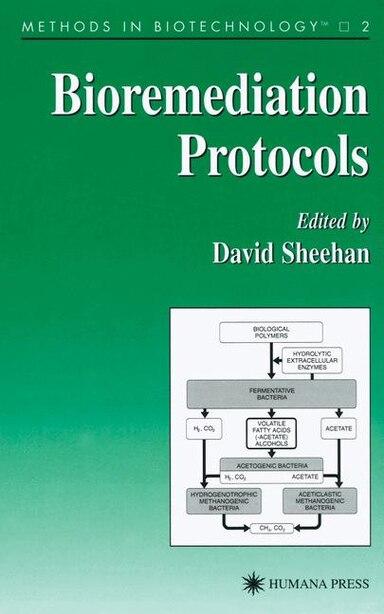 Bioremediation Protocols by David Sheehan
