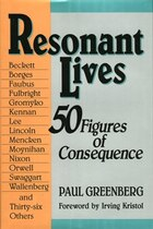 Resonant Lives: Fifty Figures of Consequence