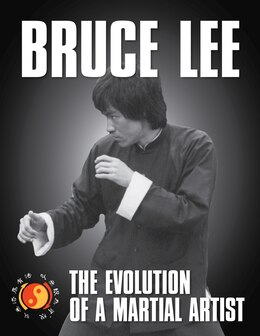 Book Bruce Lee: The Evolution Of A Martial Artist by Tommy Gong