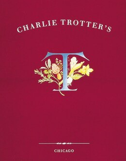 Book Charlie Trotter's by Charlie Trotter