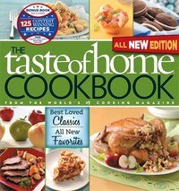 Taste of Home Cookbook, All NEW 3rd Edition with Contest Winners BonusBook: Best Loved Classics…