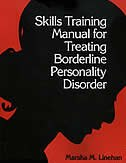 Skills Training Manual For Treating Borderline Personality Disorder, First Ed de Marsha M. Linehan