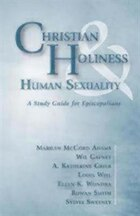 Christian Holinesss & Human Sexuality: A Study Guide for Episcopalians