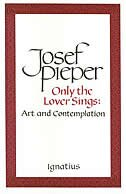 Only the Lover Sings: Art & Contemplation