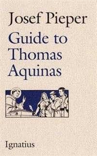 Guide to Thomas Aquinas