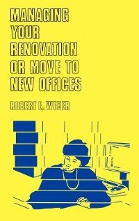 Managing Your Renovation Or Move To New Offices: