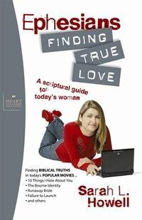 Ephesians: Finding True Love