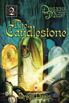 The Candlestone: Dragons in Our Midst Series Volume 2