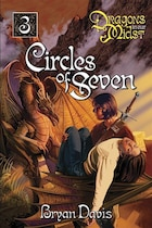 Circles Of Seven: Dragons in Our Midst Series Volume 3