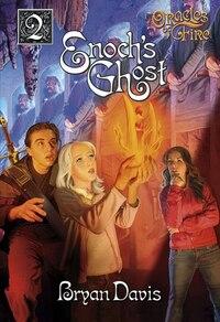 Enochs Ghost: Book 2