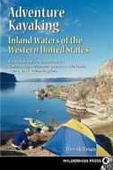 Adventure Kayaking: Inland Waters by Don Skillman