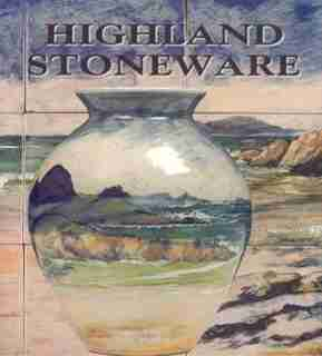 Highland Stoneware by Malcolm Haslam