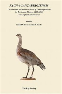 Fauna Cantabrigiensis: The Vertebrate And Molluscan Fauna Of Cambridgeshire By The Revered Leonard…