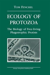 Ecology of Protozoa: The Biology of Free-living Phagotropic Protists